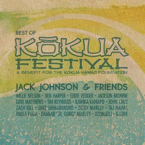 Jack Johnson & Friends - Best Of Kokua Festival (2012) 320 Kbps