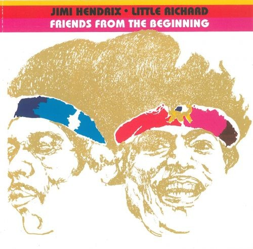 Little Richard / Jimi Hendrix - Friends From The Beginning (Reissue) (1972/2003)