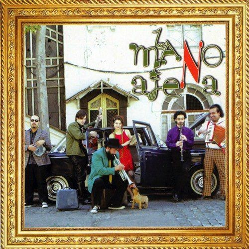 La Mano Ajena - La Mano Ajena (2005)