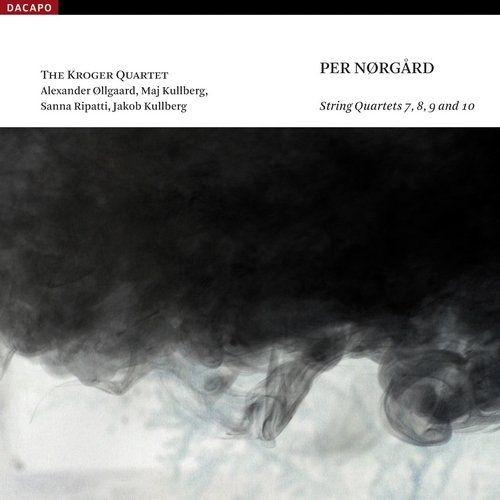 Kroger Quartet - Per Nørgård: String Quartets 7, 8, 9 & 10 (2008) Full Album