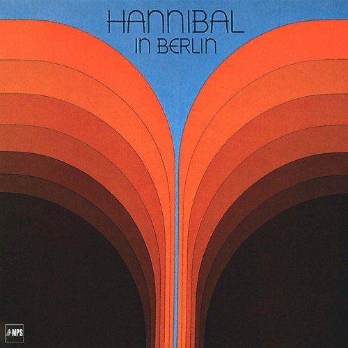 Hannibal - Hannibal In Berlin (1977/2015) [HDTracks]