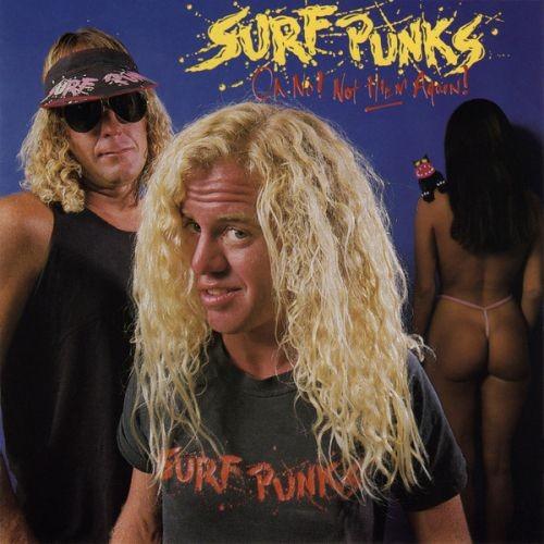 Surf Punks - Oh No Not Them Again (1988) Vinyl
