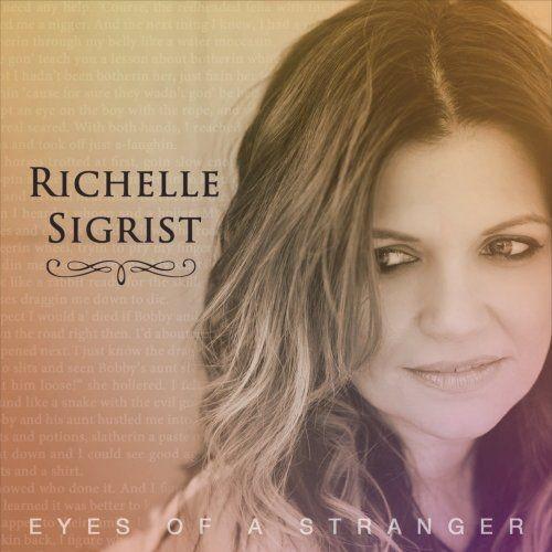 Richelle Sigrist - Eyes Of A Stranger (2018)