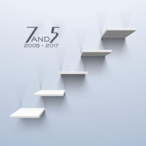 7and5 - 2005 - 2017 (2017) Full Album