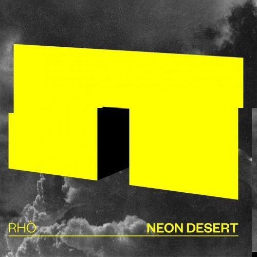 Rho - Neon Desert (2018) Full Album