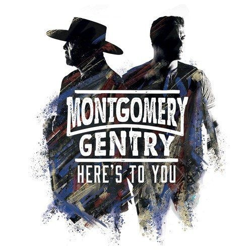 Montgomery Gentry - Here's to You (2018) Full Album
