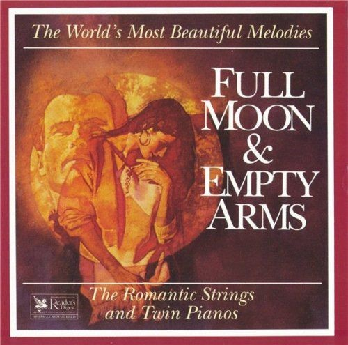 The Romantic Strings and Twin Pianos - Full Moon & Empty Arms (1993) Full Album