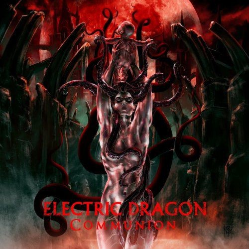 Electric Dragon - Communion (2018)