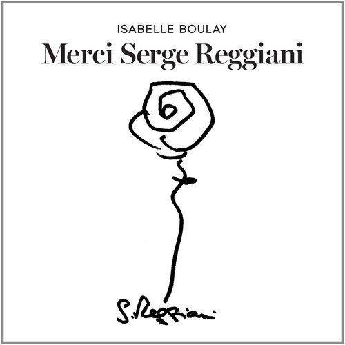 Isabelle Boulay - Merci Serge Reggiani (2014) Lossless Full Album