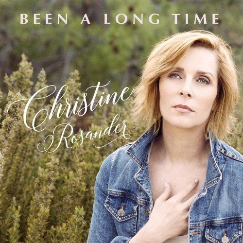 Christine Rosander - Been A Long Time (2018)