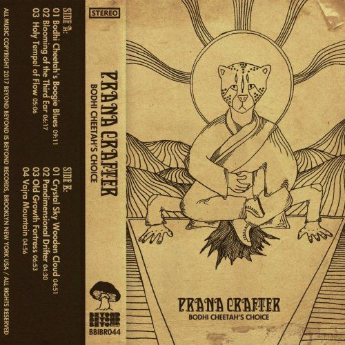 Prana Crafter - Bodhi Cheetahs Choice (2018) Full Album