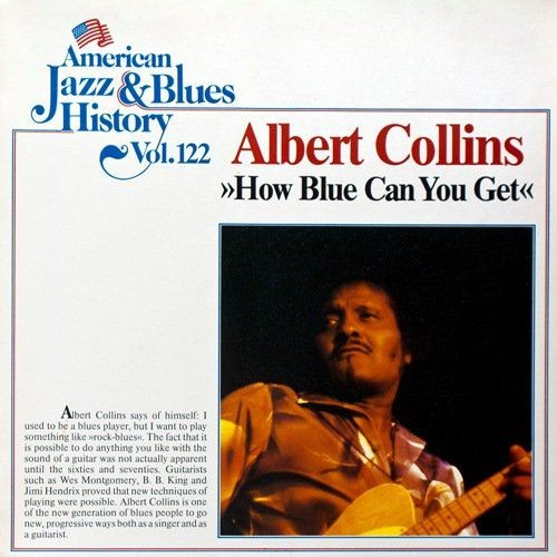 Albert Collins – How Blue Can You Get (1969) LP