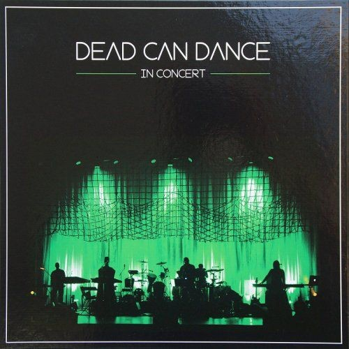 Dead Can Dance - In Concert [3 LP] (2013)