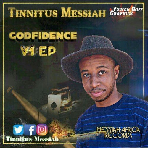 Tinnitus Messiah - Godfidence V1 (2018)