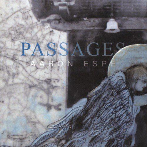 Aaron Espe - Passages (2017) Full Album
