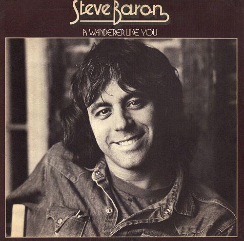Steve Baron - A Wanderer Like You (1973) Vinyl Rip