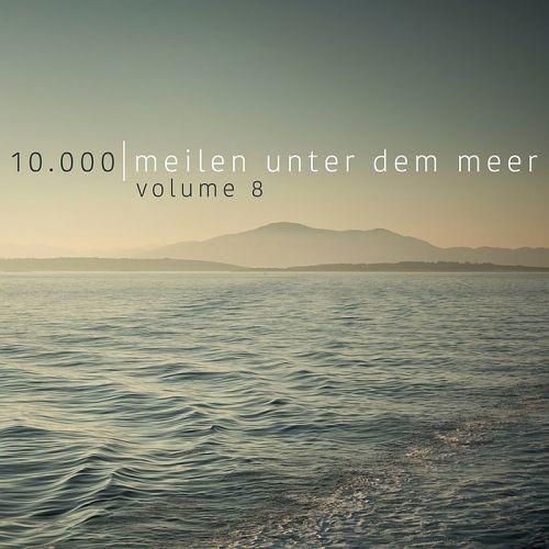 Various Artists - 10.000 Meilen Unter Dem Meer Vol. 8 (2018)