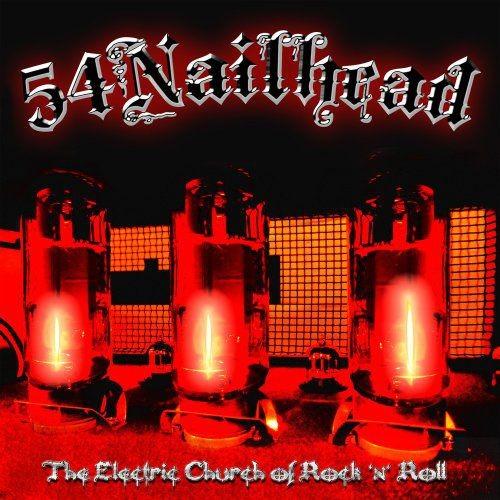 54 Nailhead - The Electric Church of Rock 'n' Roll (2018) Full Album
