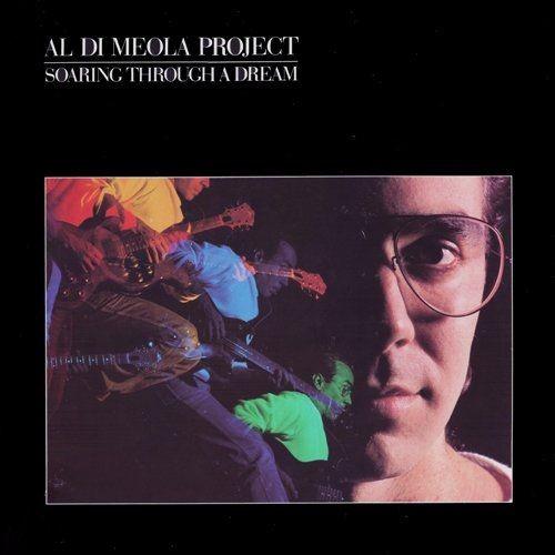 Al Di Meola Project - Soaring Through A Dream (1985) LP Full Album