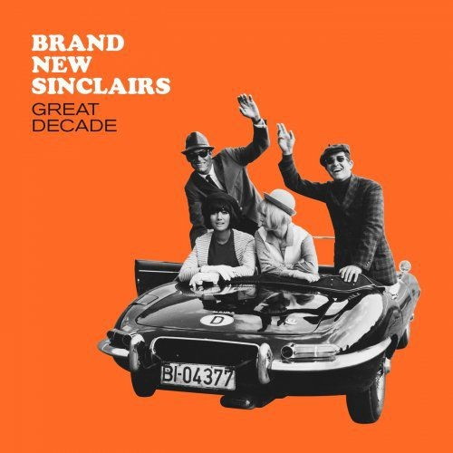 Brand New Sinclairs - Great Decade (2018)