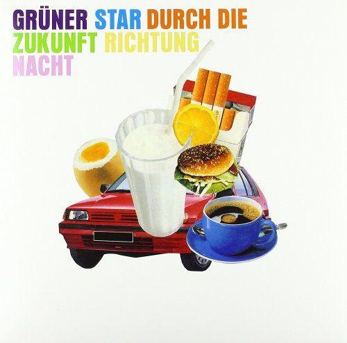 Grüner Star - Durch Die Zukunft Richtung Nacht (2018) Full Album