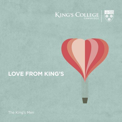 The King's Men, Cambridge - Love From King's (2018) [Hi-Res]