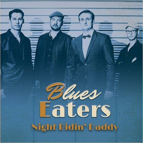 Blues Eaters - Night Ridin' Daddy (2018)