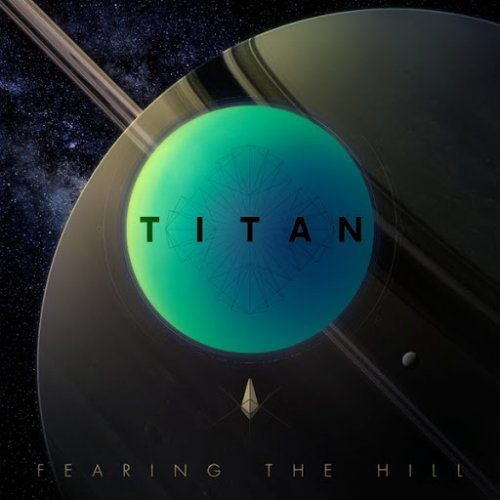 Fearing The Hill - Titan (2018)