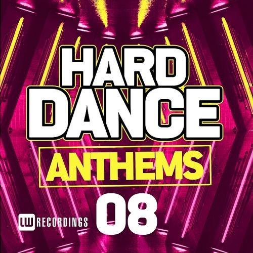 Various Artists - Hard Dance Anthems Vol. 08 (2018)