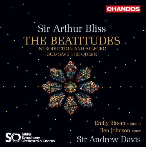 Ben Johnson, Emily Birsan, Sir Andrew Davis - Bliss: The Beatitudes, Introduction and Allegro & God Save the Queen (2018) Full Album