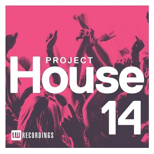 Various Artists - Project House Vol. 14 (2018)