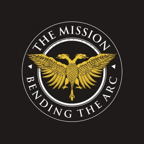 The Mission - Bending The Arc (2017)