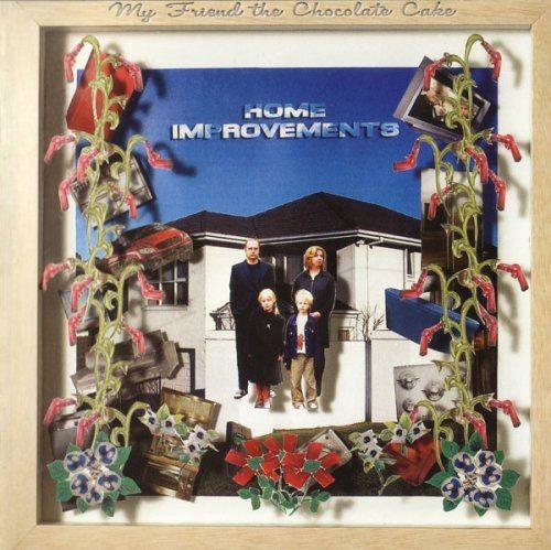 My Friend the Chocolate Cake - Home Improvements (2007) Full Album