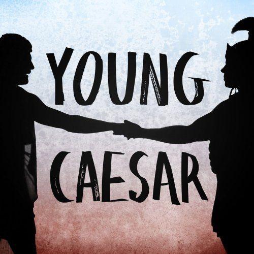 Adam Fisher, Hadleigh Adams, Bruce Vilanch - Harrison: Young Caesar (Live) (2018) Full Album