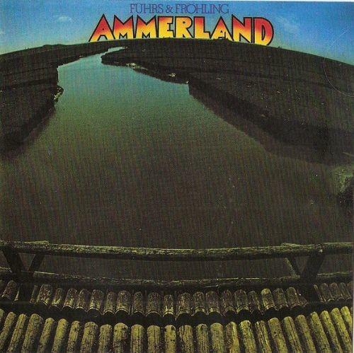 Fuhrs & Frohling - Ammerland (Reissue) (1978/2010) Full Album
