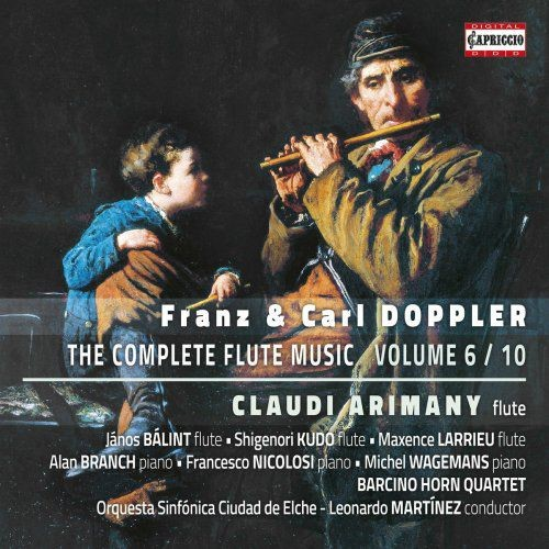 Claudi Arimany - F. & K. Doppler: The Complete Flute Music, Vol. 6 (2018)