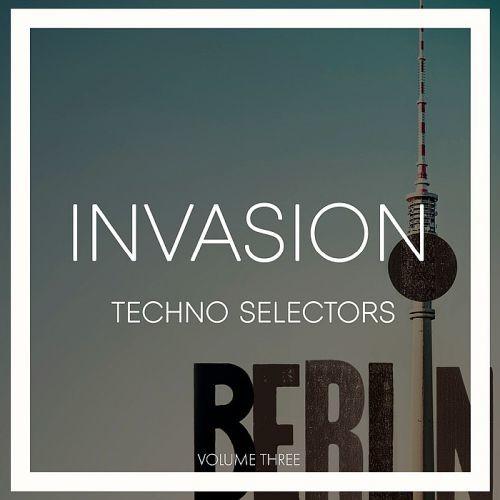 Various Artists - Invasion Techno Selectors Vol. 3 (2018)