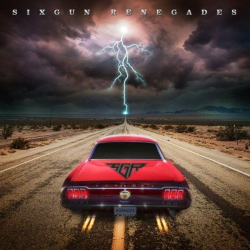 Sixgun Renegades - Sixgun Renegades (2018) Full Album