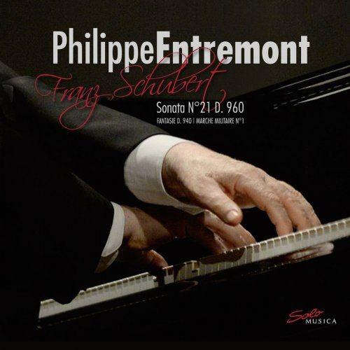 Philippe Entremont & Gen Tomuro - Schubert: Piano Sonata No. 21, Fantasie & Marche militaire No. 1 (...