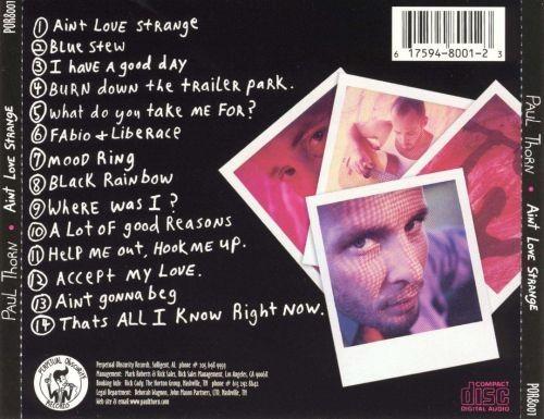 Paul Thorn - Ain't Love Strange (2002)