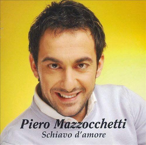 Piero Mazzocchetti - Schiavo d'amore (2007) Full Album