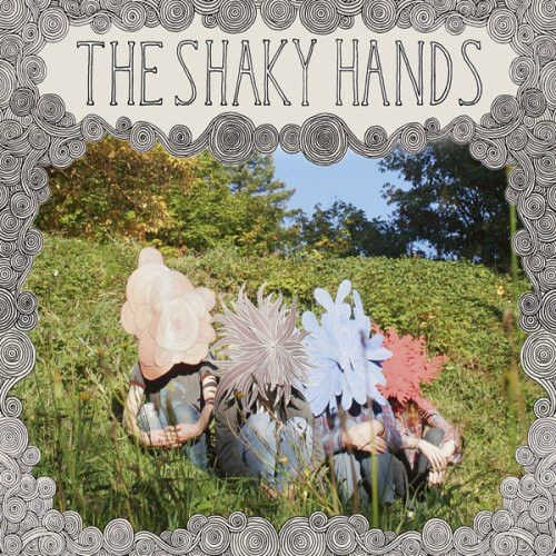 The Shaky Hands - The Shaky Hands (2007) Full Album