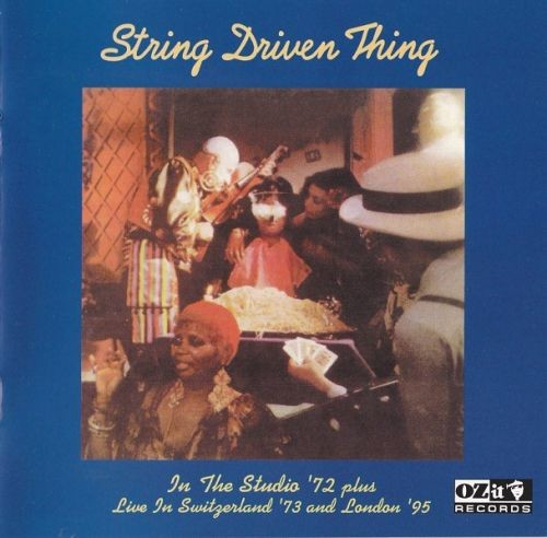 String Driven Thing - Studio '72 Plus Live In Switzerland '73 And London '95 (Reissue, Remastered) (1972/1998) Full Album