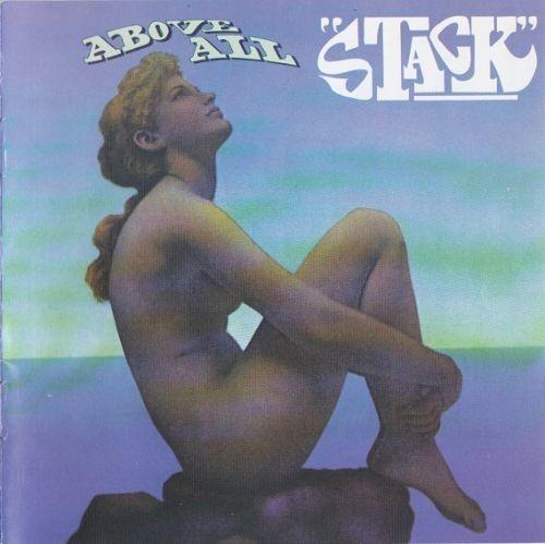 Stack - Above All (Reissue) (1969/1998) Full Album