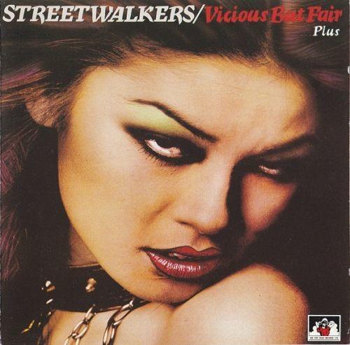 Streetwalkers - Vicious But Fair...plus (Reissue, Remastered) (1977/1992) Full Album