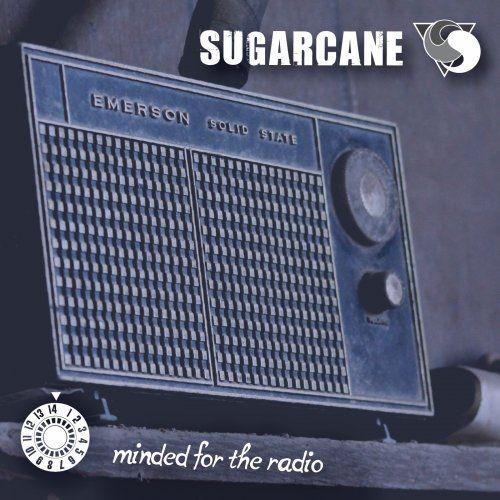 Sugarcane - Minded For The Radio (2018) Full Album