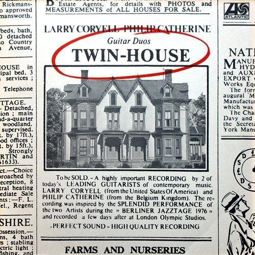 Larry Coryell, Philip Catherine - Twin-House (1977) LP Full Album