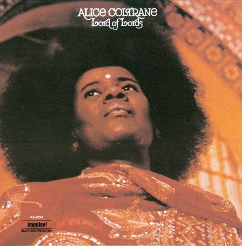 Alice Coltrane - Lord Of Lords (1972), 320 Kbps Full Album