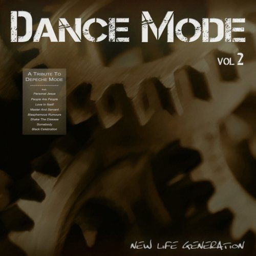 New Life Generation - Dance Mode Vol. 2 [A Tribute To Depeche Mode] (2011) Full Album
