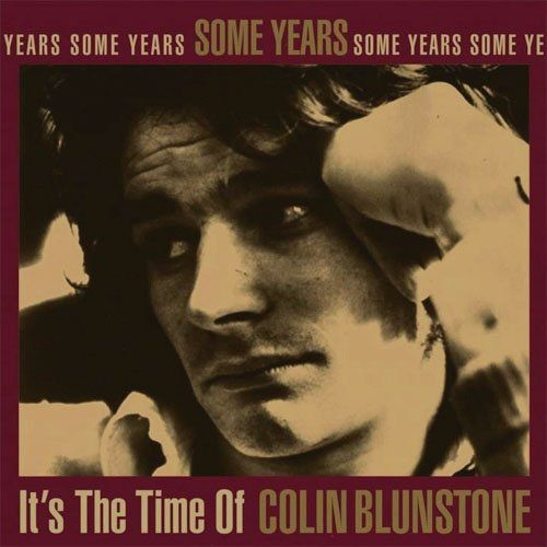 Colin Blunstone - Some Years: It's The Time Of Colin Blunstone (1995) Full Album